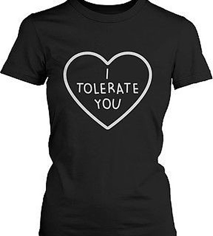 I Tolerate You Women's Cute Graphic Shirts